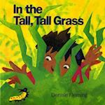 In the Tall, Tall Grass af Denise Fleming