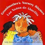 Grandmother's Nursery Rhymes/Las Nanas de Abuelita