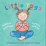 Little Yoga af Rebecca Whitford, Martina Selway