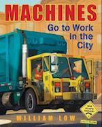 Machines Go to Work in the City af William Low