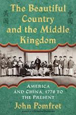 The Beautiful Country and the Middle Kingdom