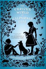 The Curious World of Calpurnia Tate af Jacqueline Kelly