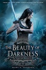 The Beauty of Darkness (The Remnant Chronicles)