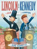 Lincoln and Kennedy af Gene Barretta