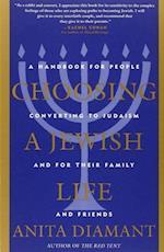 Choosing a Jewish Life af Anita Diamant