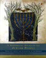 A Historical Atlas of the Jewish People