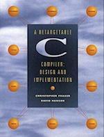 A Retargetable C Compiler