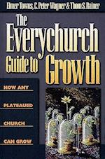 The Everychurch Guide to Growth af Thom S. Rainer, C. Peter Wagner, Elmer L. Towns