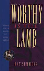 Worthy Is the Lamb af Ray Summers, Thom S. Rainer, Ray Summen