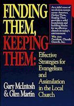 Finding Them, Keeping Them af Glen Martin, Gary L. McIntosh