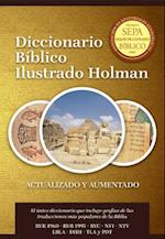 Diccionario Biblico Ilustrado Holman / Holman Illustrated Bible Dictionary af B, H Espanol
