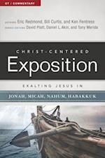 Exalting Jesus in Jonah, Micah, Nahum, Habakkuk af William Curtis, Eric Redmon, Ken Fentress