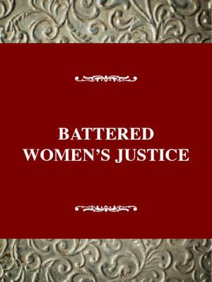 Battered Women's Justice