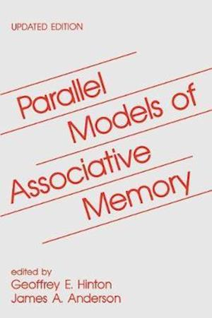 Parallel Models of Associative Memory : Updated Edition