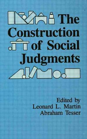 Bog, hardback The Construction of Social Judgments af Abraham Tesser, Leonard L Martin