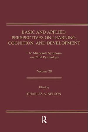 Basic and Applied Perspectives on Learning, Cognition, and Development