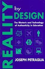Reality by Design (Rhetoric, Knowledge, & Society Series)