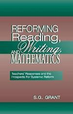 Reforming Reading, Writing, and Mathematics
