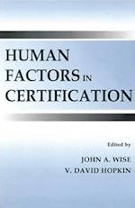 Human Factors in Certification (Human Factors In Transportation)
