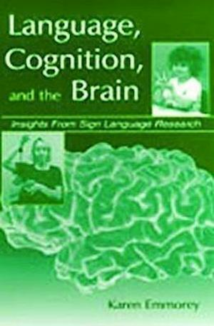 Language Cognition and the Brain P