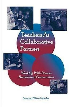 Teachers as Collaborative Partners