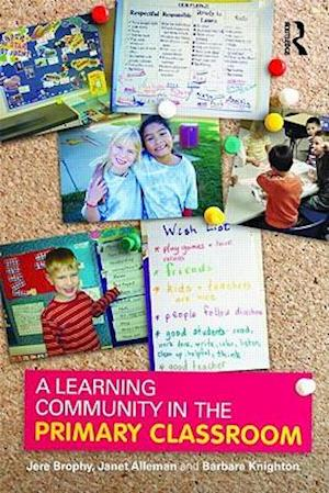 A Learning Community in the Primary Classroom