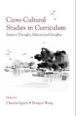 Cross-Cultural Studies in Curriculum (Studies in Curriculum Theory)