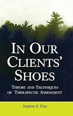 In Our Clients' Shoes (Counseling and Psychotherapy)