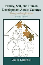 Family, Self, and Human Development Across Cultures: Theory and Applications