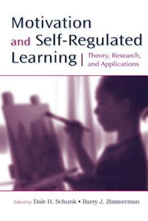 Bog paperback Motivation and Self-Regulated Learning af Barry J Zimmerman Dale H Schunk