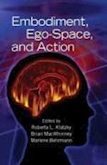 Embodiment, Ego-Space, and Action (Carnegie Mellon Symposia on Cognition Series)