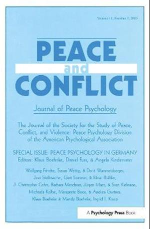 Peace Psychology in Germany: A Special Issue of Peace and Conflict