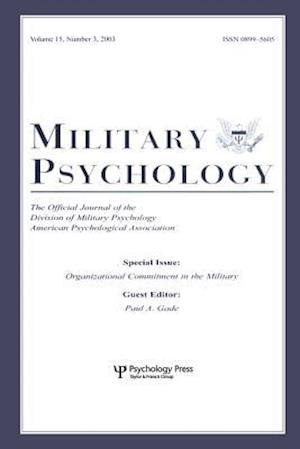 Organizational Commitment in the Military : A Special Issue of military Psychology