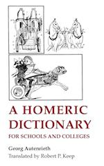 A Homeric Dictionary for Schools and Colleges af Georg Autenrieth