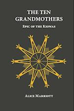 The Ten Grandmothers: Epic of the Kiowas