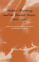 Indian Territory and the United States, 1866-1906 af Jeffrey Burton