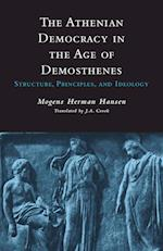 The Athenian Democracy in the Age of Demosthenes af Mogens Herman Hansen, Mogens Herman Hansen