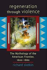 Regeneration Through Violence