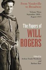 The Papers of Will Rogers (PAPERS OF WILL ROGERS, nr. 3)