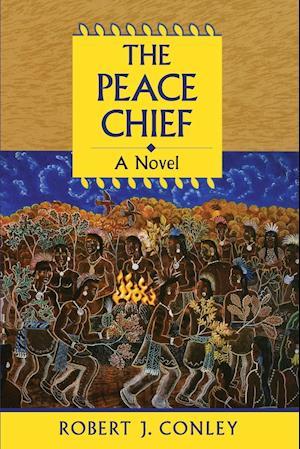 The Peace Chief: A Novel