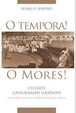 O Tempora! O Mores! (OKLAHOMA SERIES IN CLASSICAL CULTURE, nr. 20)