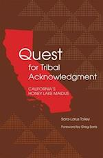 Quest for Tribal Acknowledgment af Sara-larus Tolley