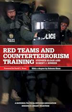 Red Teams and Counterterrorism af Stephen Sloan, Robert J. Bunker