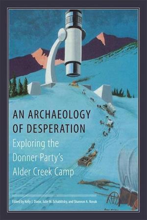 An Archaeology of Desperation