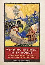 Winning the West With Words