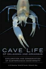 Cave Life of Oklahoma and Arkansas (Animal Natural History Series)