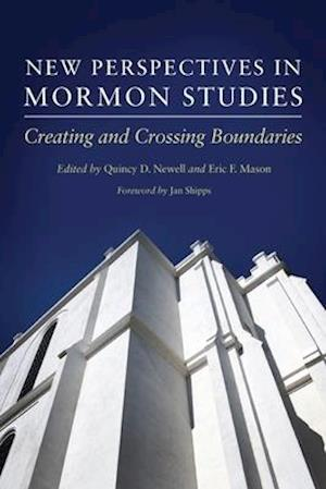 Bog, paperback New Perspectives in Mormon Studies af Quincy D. Newell