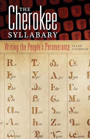 Bog, paperback The Cherokee Syllabary af Ellen Cushman