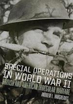 Special Operations in World War II (CAMPAIGNS AND COMMANDERS)