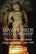 Maya Lords and Lordship